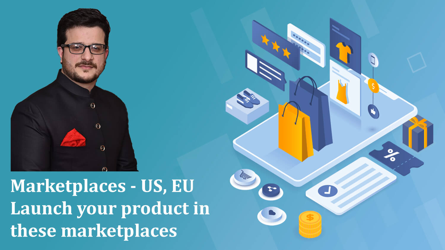 Launch Your Product in US, EU Marketplaces