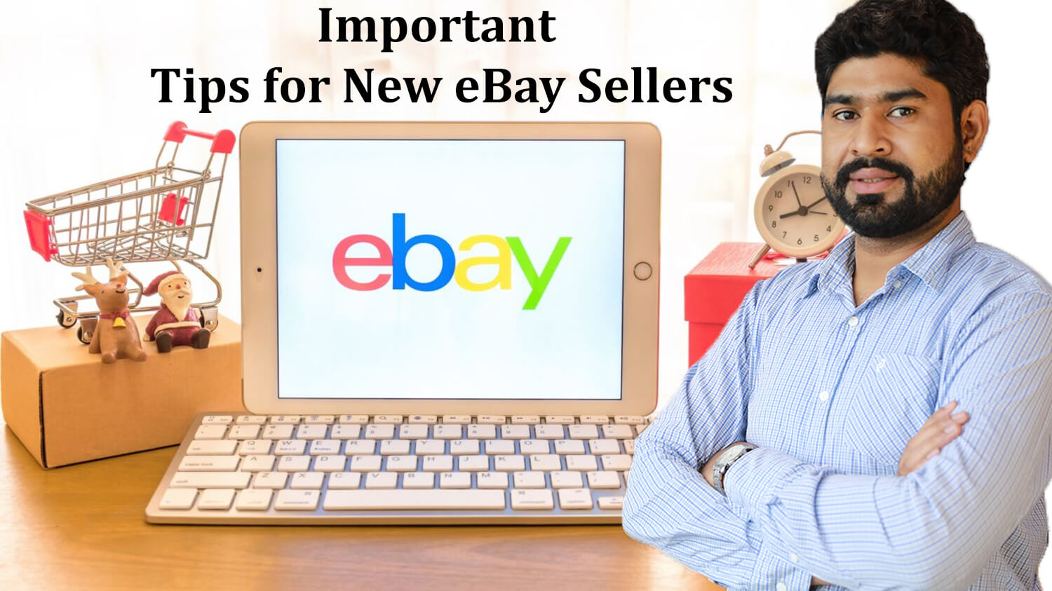 Important Tips for New eBay Sellers