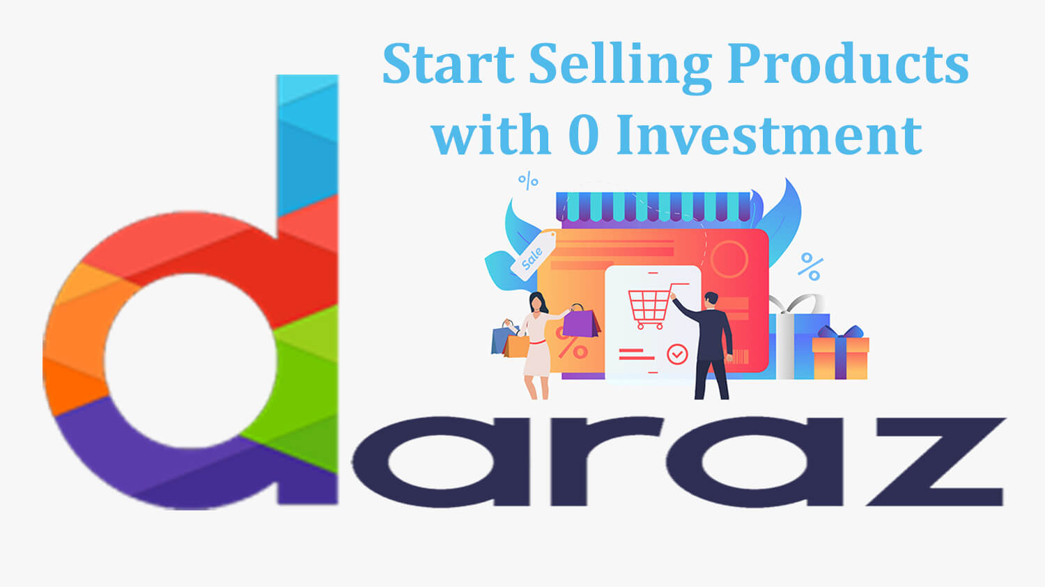 Start With 0 Investment on Daraz