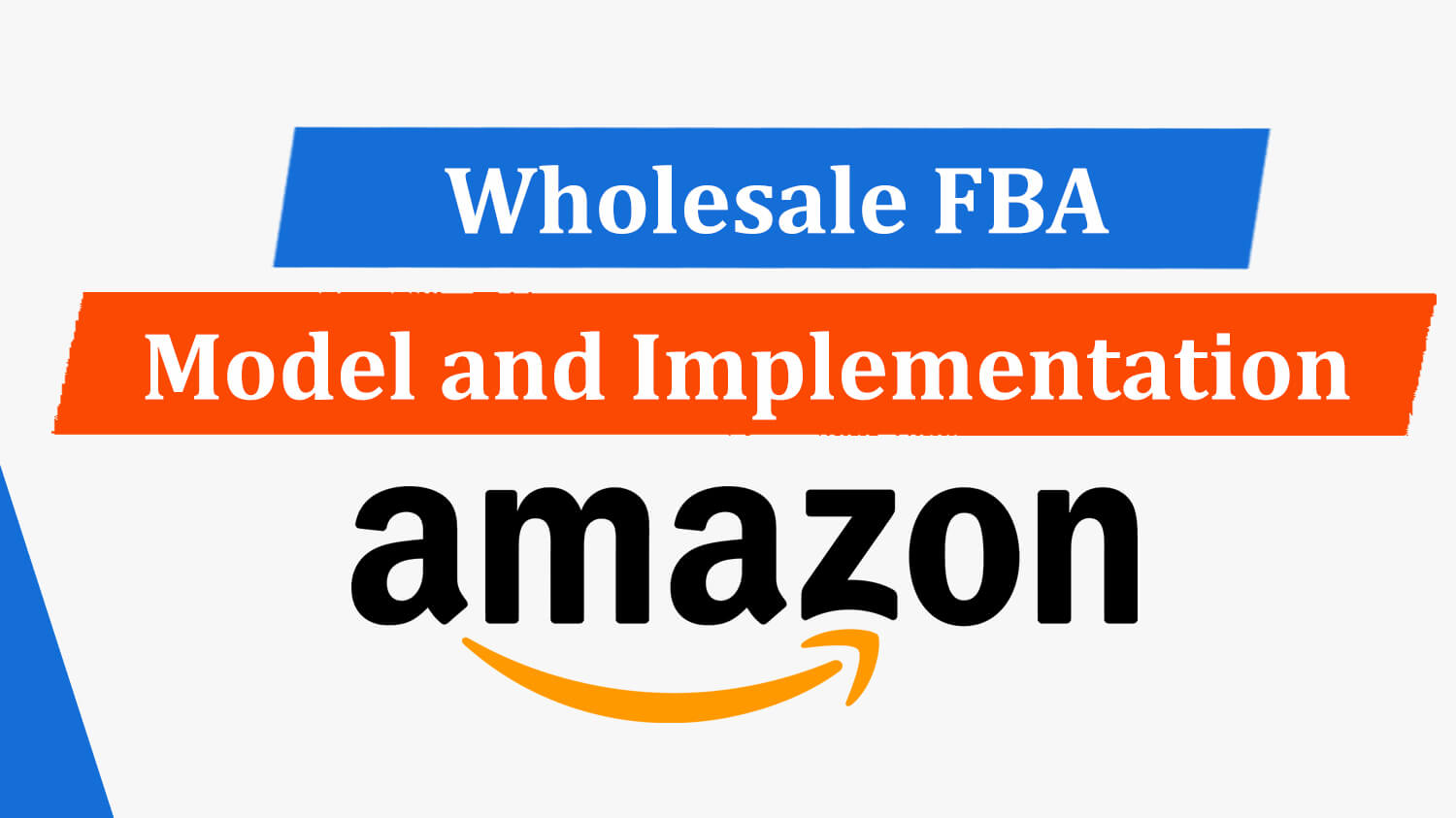 Wholesale FBA Model and Implementation