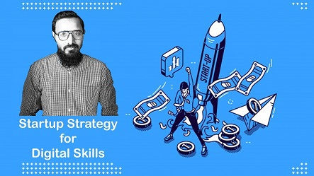 Startup Strategy for Digital Skills